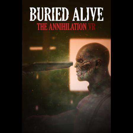 Buried Alive: The Annihilation VR