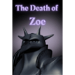 The Death of Zoe