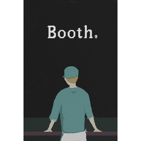 Booth: A Dystopian Adventure
