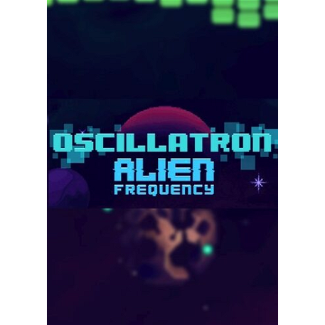 Oscillatron: Alien Frequency