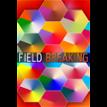 FIELD BREAKING