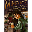 Mind's Eye: Secrets of the Forgotten