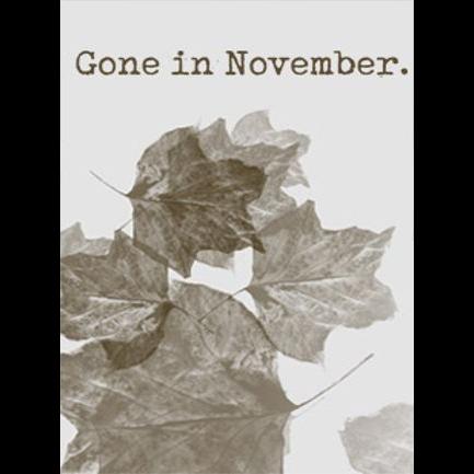Gone In November