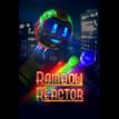 Rainbow Reactor VR
