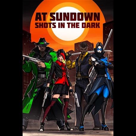 AT SUNDOWN: Shots in the Dark