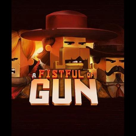 A Fistful of Gun
